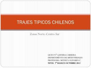 TRAJES TIPICOS CHILENOS