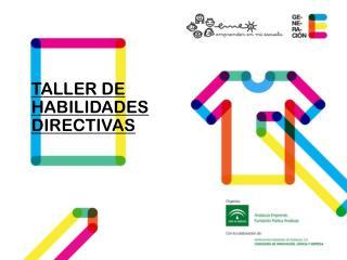 TALLER DE HABILIDADES DIRECTIVAS