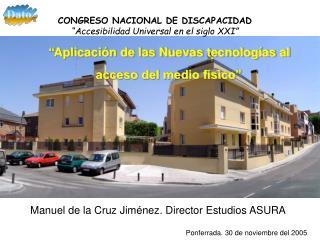 """"""" Aplicación de las Nuevas tecnologías al acceso del medio físico"""""""