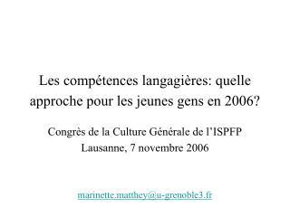Les compétences langagières: quelle approche pour les jeunes gens en 2006?