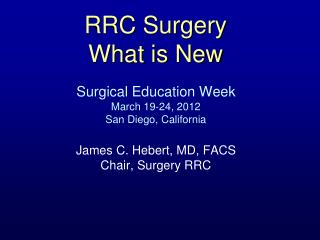 RRC Surgery  What is New