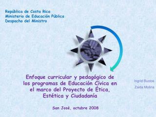 República de Costa Rica Ministerio de Educación Pública Despacho del Ministro