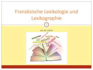 Franz sische Lexikologie und Lexikographie