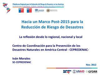 Hacia un Marco Post-2015 para la Reducción de Riesgo de Desastres