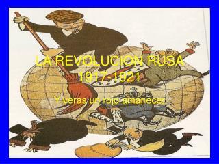 LA REVOLUCION RUSA 1917-1921