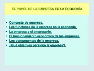 EL PAPEL DE LA EMPRESA EN LA ECONOMÍA