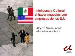 Inteligencia Cultural al hacer negocios con empresas de los E.U.