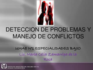 DETECCION DE PROBLEMAS Y MANEJO DE CONFLICTOS