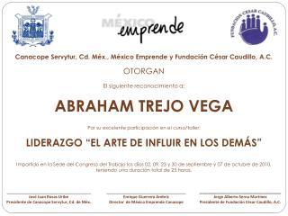 Canacope Servytur, Cd. M x., M xico Emprende y Fundaci n C sar Caudillo, A.C.   OTORGAN  El siguiente reconocimiento a: