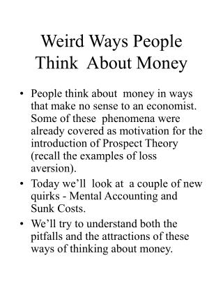 Weird Ways People Think  About Money