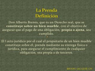 La Prenda Definición