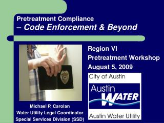 Pretreatment Compliance – Code Enforcement & Beyond