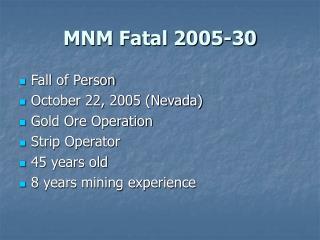 MNM Fatal 2005-30