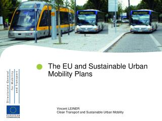 The EU and Sustainable Urban Mobility Plans