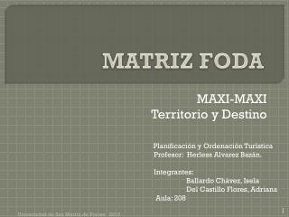 MAXI-MAXI Territorio y Destino