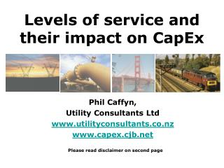 Levels of service and their impact on CapEx