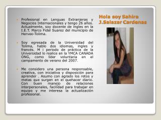 Hola soy  Sahira J.Salazar Cardenas