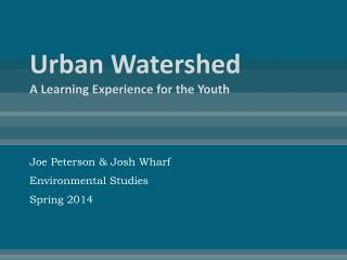 Urban Watershed A Learning Experience for the Youth