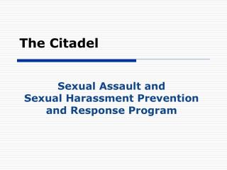 Sexual Assault and  Sexual Harassment Prevention and Response Program