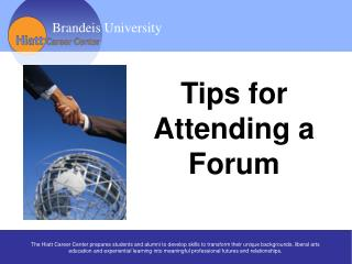 Tips for  Attending a  Forum