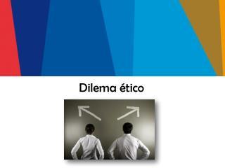 Dilema ético