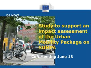 Study to support an impact assessment of the Urban Mobility Package on SUMPs