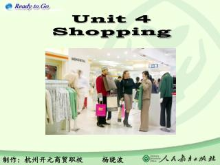 Unit 4 Shopping