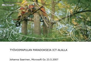 TYÖVOIMAPULAN PARADOKSEJA ICT-ALALLA