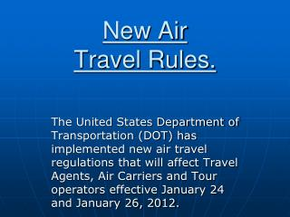 New Air  Travel Rules.