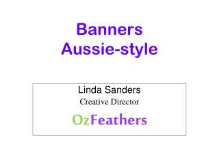 Banners  Aussie-style