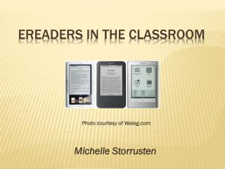 eReaders  in the Classroom