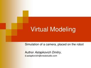 Virtual Modeling