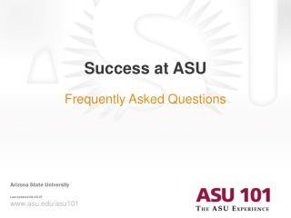 Success at ASU