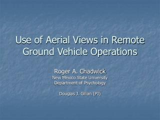 Use of Aerial Views in Remote Ground Vehicle Operations