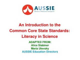 An Introduction to the  Common Core State Standards:  Literacy in Science