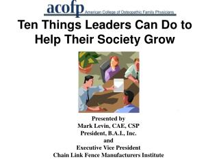Ten Things Leaders Can Do to Help Their Society Grow