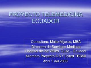 PROYECTO TELEMEDICINA ECUADOR