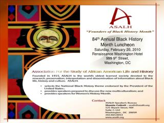 84 th  Annual Black History  Month Luncheon Saturday, February 20, 2010