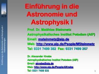 Einführung in die Astronomie und Astrophysik I