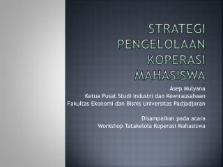 Strategi Pengelolaan Koperasi Mahasiswa