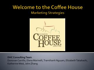 Welcome to the Coffee House Marketing Strategies