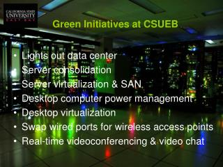 Lights out data center Server consolidation Server virtualization & SAN