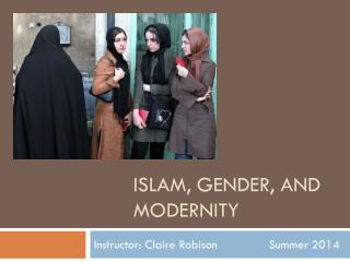 Islam, gender, and modernity