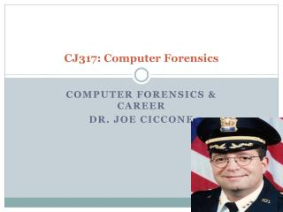 CJ317: Computer Forensics