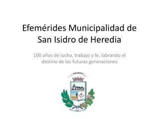 Efem�rides Municipalidad de  San Isidro de Heredia