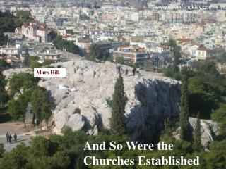 And So Were the Churches Established