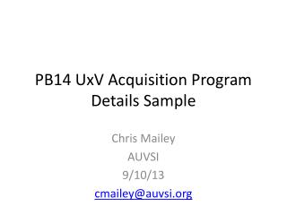 PB14  UxV  Acquisition Program Details Sample