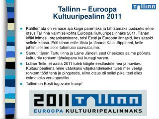 Tallinn – Euroopa Kultuuripealinn 2011