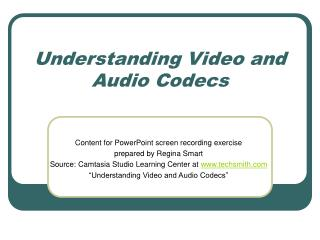 Understanding Video and Audio Codecs