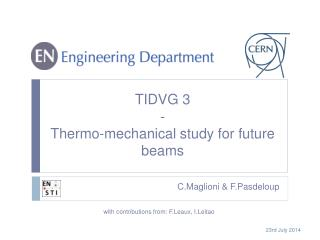 TIDVG 3 - Thermo-mechanical study for future beams